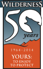 Wilderness 50 Years 1964-2014: Yours To Enjoy To Protect